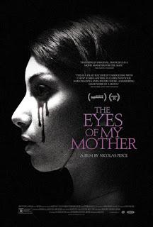 THE EYES OF MY MOTHER (Nicolas Pesce, 2016)