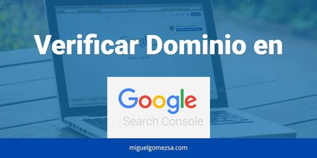 Cómo verificar una propiedad en Google Search Console con DNS