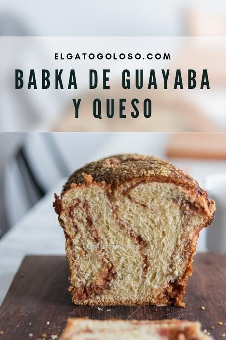 Pan Babka de Guayaba y Queso