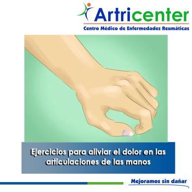 Artricenter: Ejercicios para aliviar el dolor en las articulaciones de las manos