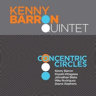 KENNY BARRON: KENNY BARRON Quintet-Concentric circles