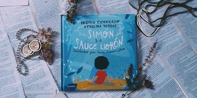 Foto reseña|| Simón y el sauce llorón- Ingrid Coronado y Paulina Vargas