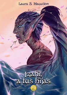 Izahi, a tus hijas - Laura S. Maquilón