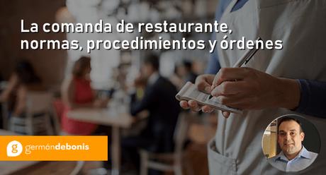 La comanda de restaurante, normas, procedimientos y órdenes