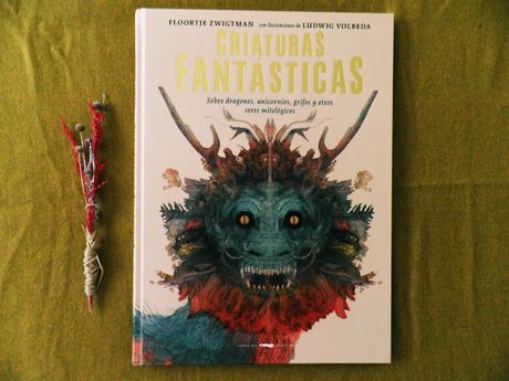 CRIATURAS FANTÁSTICAS: ¡Sobre dragones, unicornios, grifos y otros seres mitológicos!