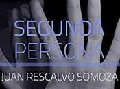 SEGUNDA PERSONA Juan Rescalvo Somoza