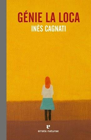 Génie la loca - Inès Cagnati
