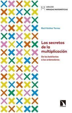 Los secretos de la multiplicación, el nuevo título de Miradas Matemáticas