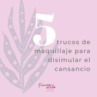 5 Trucos de Maquillaje para Disimular un Rostro Cansado