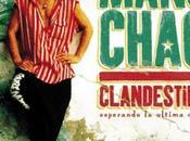 "Manu Chao Playing Change Lila Downs. ""Clandestino"""