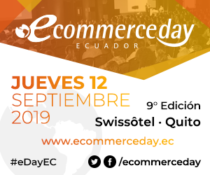 Quito recibe al evento más importante de Comercio Electrónico en Latinoamérica