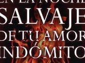 Silvia Barbeito: Tormenta corazones llamas noche salvaje amor indómito