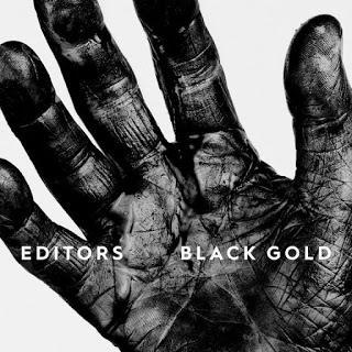 Editors - Black Gold (2019)