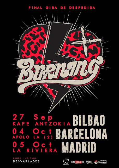 Conciertos finales de despedida de Burning en Bilbao, Barcelona y Madrid