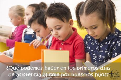 que podemos hacer el primer dia de colegio por nuestros hijos