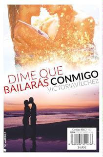 Dime que bailarás conmigo, Victoria Vílchez