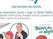 """Presentación libro: """"Buenos días alegría"""" Lola González"""