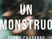 "monstruo"" Carme Chaparro"
