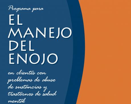 Programa para el manejo de la ira en consultantes con problemas de abuso de sustancias (PDF)