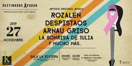 Concierto contra el cáncer en La Riviera madrileña con Rozalén, Despistaos, Arnau Griso y La Sonrisa de Julia