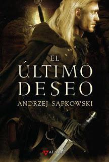 El último deseo (Geralt de Rivia #1) de Andrzej Sapkowski