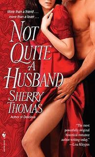 Not quite a Husband de Sherry Thomas