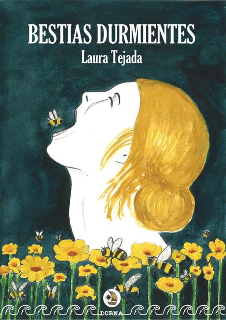 Bestias Durmientes - Laura Tejada