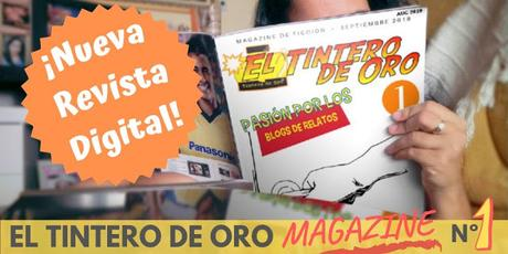 ¡NACE LA REVISTA DIGITAL EL TINTERO DE ORO MAGAZINE!