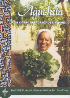 Aguchita. Una vida entregadaa Dios y al prójimo