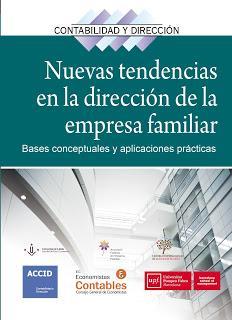 Nuevas tendencias en la dirección de la empresa familiar; Bases conceptuales y aplicaciones prácticas