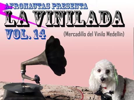 La Vinilada Vol.14 / Mercadillo del Vinilo Medellín