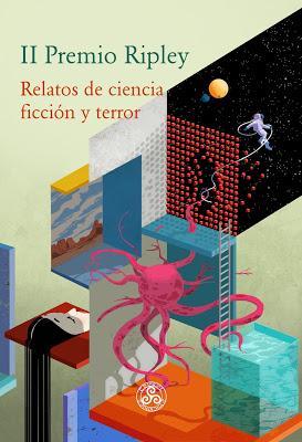 RESEÑA: II Premio Ripley. Relatos de ciencia ficción y terror.