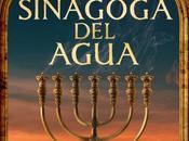 "Reseña sinagoga agua"" Pablo Aguilar González"