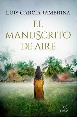Novedad editorial: El manuscrito de aire de Luis García Jambrina (Espasa, 26 de septiembre de 2019)