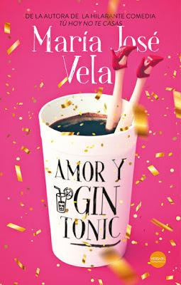 Reseña: Amor y gin tonic de María José Vela (Versátil ediciones, septiembre 2019)