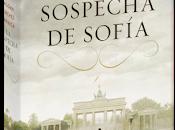 sospecha Sofía. Paloma Sanchez Garnica