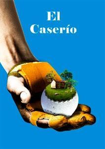 El Caserío, Bucolismo Regionalista Casi Viscontiniano