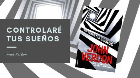Reseña: Controlaré tus sueños - Jhon Verdon