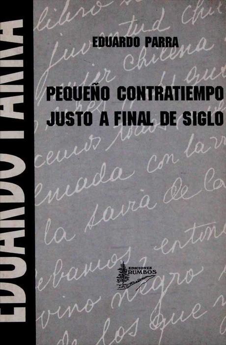 """Pequeño contratiempo justo a final de siglo"", Eduardo Parra"