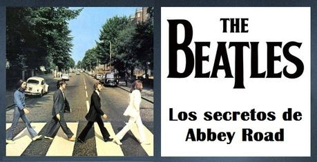 The Beatles: Los secretos de Abbey Road.