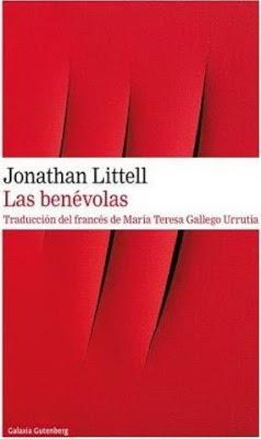 Jonathan Littell. Las benévolas