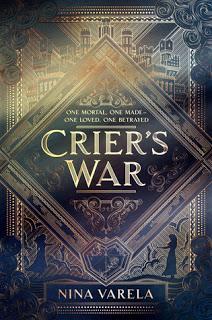 Crier's war (Crier's War, #1) de Nina Varela