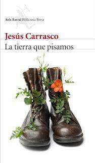 Jesús Carrasco. La tierra que pisamos