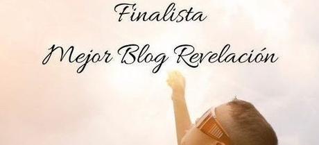 Premio Mejor Blog Revelación… ¡Soy finalista!