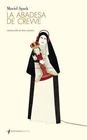La abadesa de Crewe - Muriel Spark