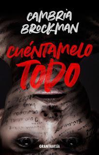 OPINIÓN DE CUÉNTAMELO TODO DE CAMBRIA BROCKMAN