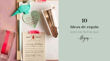 10 ideas de regalo para las fechas que llegan