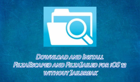 Descarga FilzaEscaped y FilzaJailed para iOS 13 sin Jailbreak