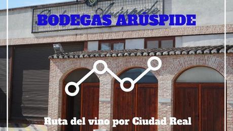Ruta del vino: visita a las Bodegas Arúspide en Valdepeñas