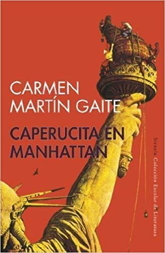 Resultado de imagen de Una caperucita en Manhattan - Carmen Martín Gaite